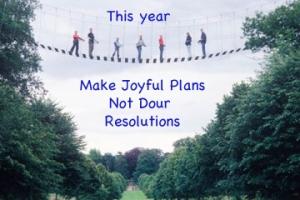Joyful plans